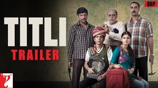 TITLI – Official Trailer