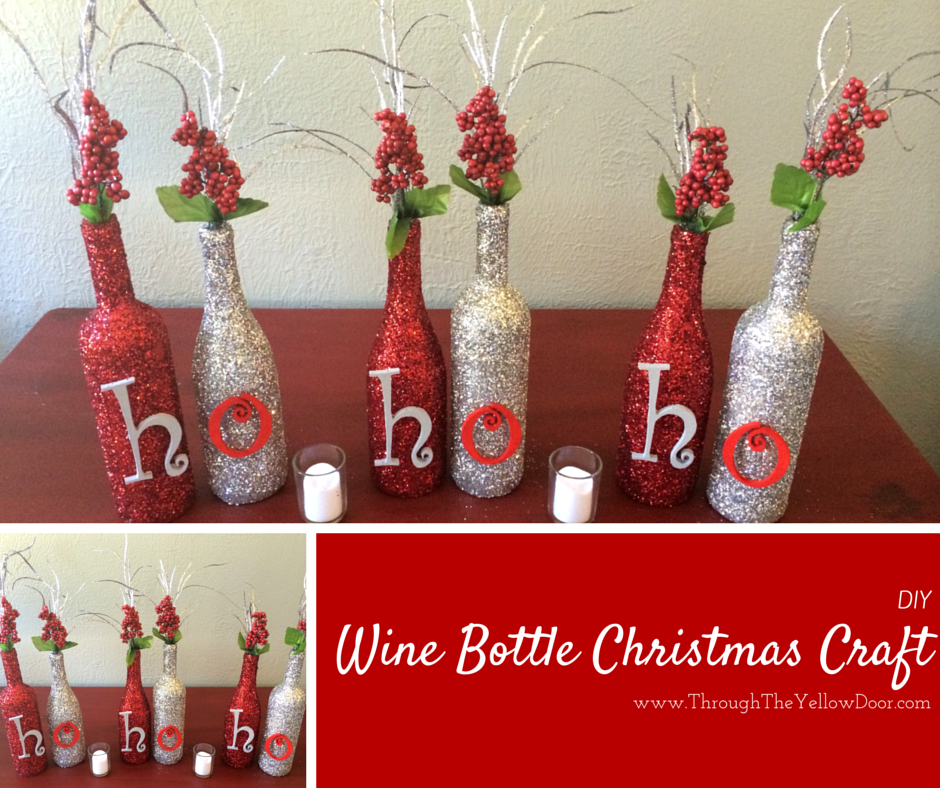 Through the yellow door wine bottle christmas craft for How to make wine bottle crafts