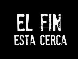"""El Fin según la Biblia """