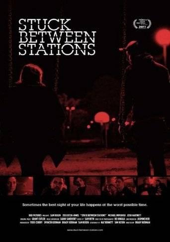 Stuck Between Stations (2011) ταινιες online seires oipeirates greek subs
