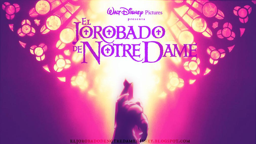 † El Jorobado de Notre Dame de  Disney †