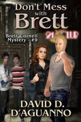 Don't Mess with Brett - David D. D'Aguanno