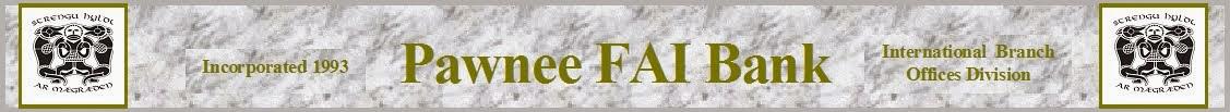 Pawnee FAI Banking International