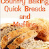 Country Baking Quick Breads and Muffins - Free Kindle Non-Fiction