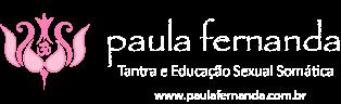 Blog Paula Fernanda | Massagem Tantrica
