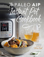 The Paleo AIP Instant Pot®
