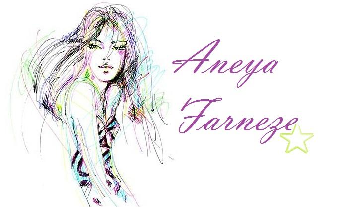 Aneya Farneze