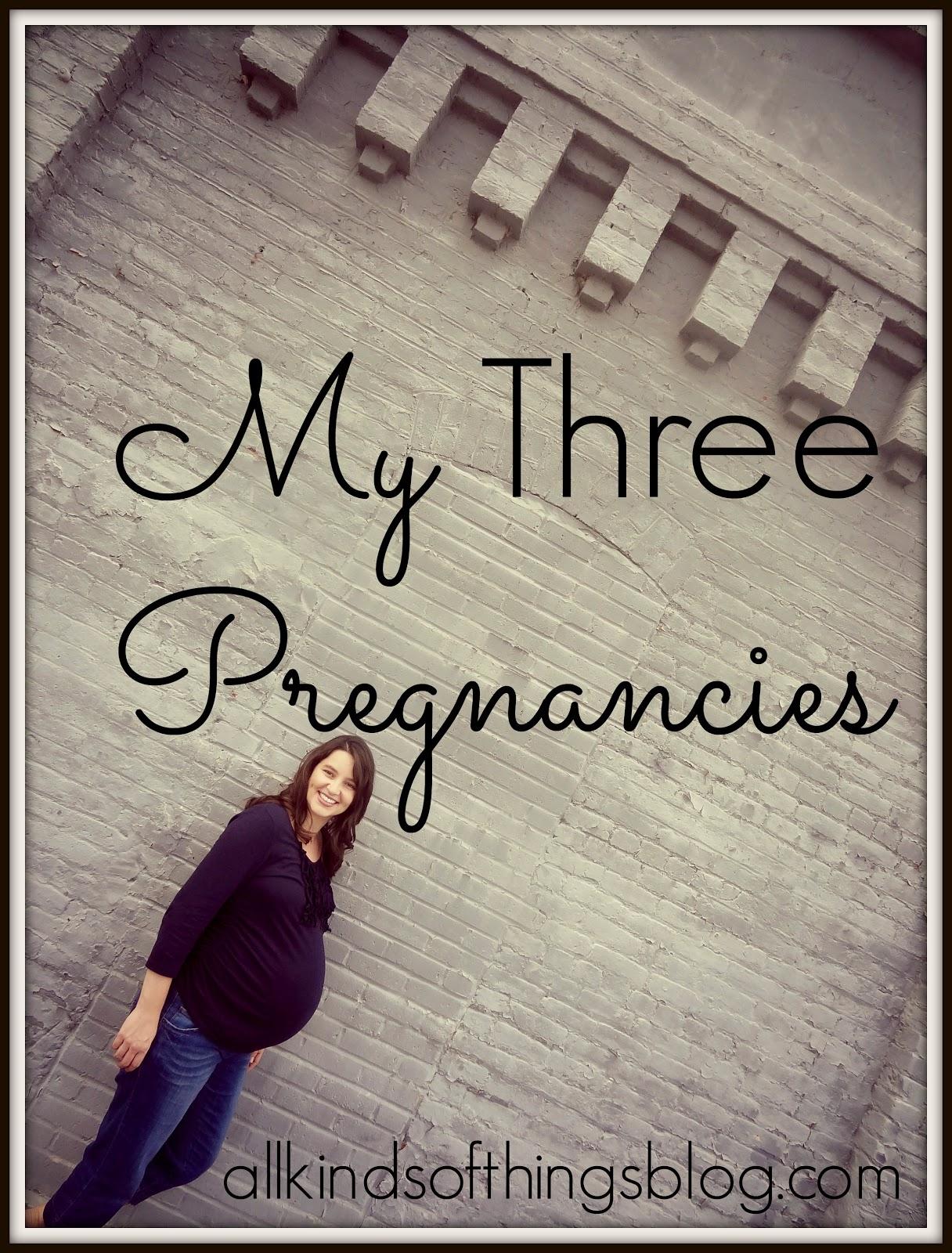 My Three Pregnancies