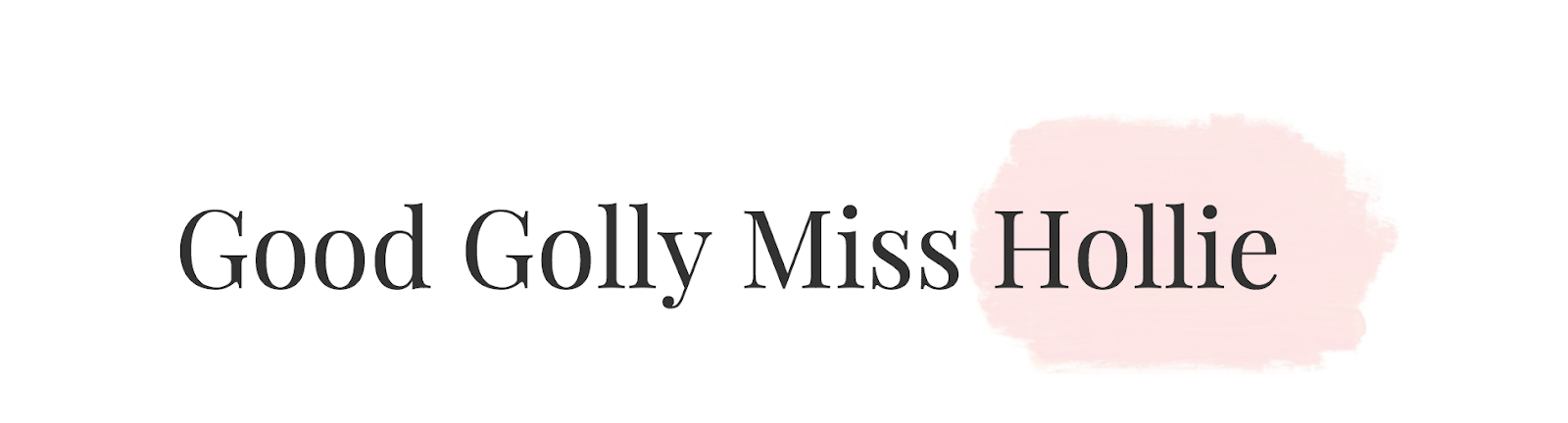 Good Golly Miss Hollie | UK Beauty, Fashion + Lifestyle Blog
