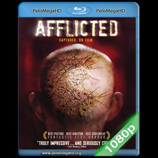 AFFLICTED (2013) FULL 1080P HD MKV ESPAÑOL LATINO