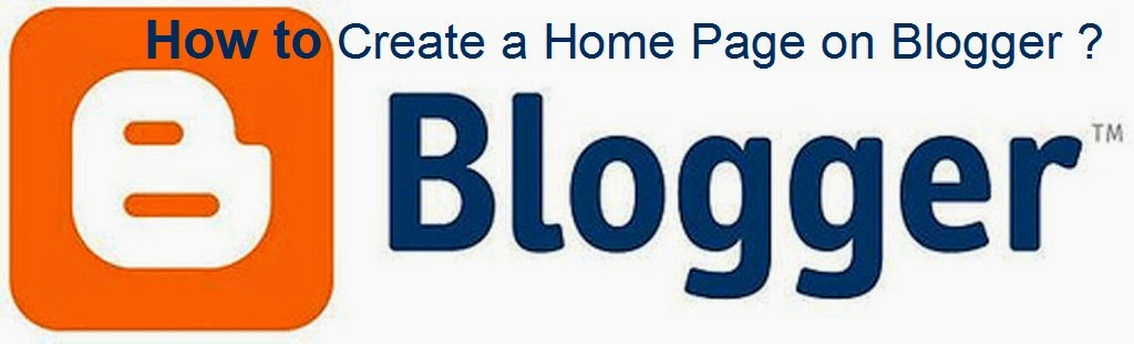 How to Create a Home Page on Blogger : eAskme