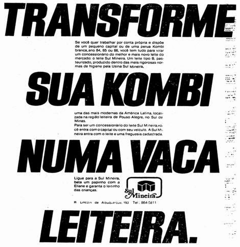Propaganda da Kombi em 1986 que mostra a oportunidade para produtores de leite para uso do veículo para transporte de produtos.