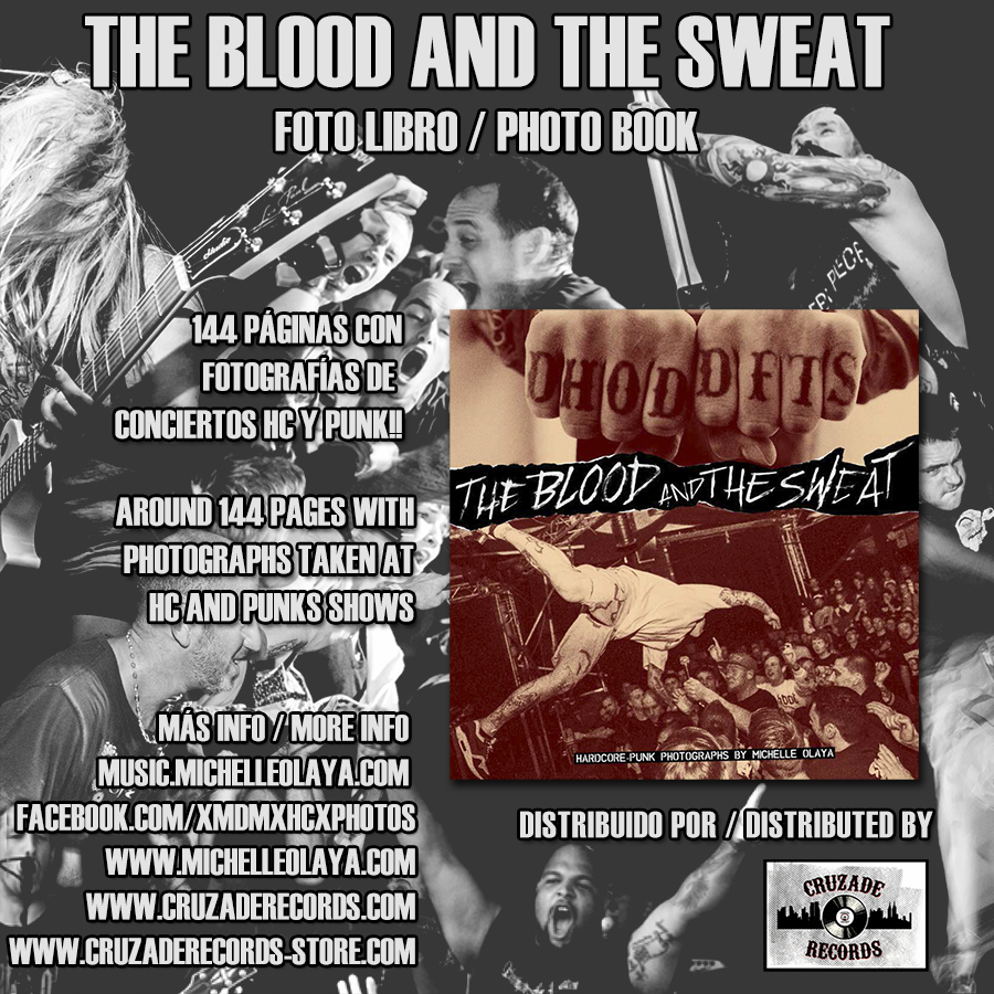 THE BLOOD AND THE SWEAT - HC/Punk photographs with Michelle Olaya – Foto-liibro / Photo-book