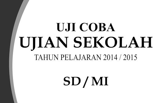 Soal Ujian Sekolah SD/MI 2015