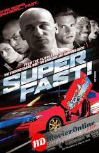 Superfast (2015) [Vose]