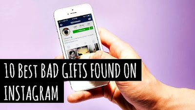 10 Best Bad Gift Ideas that I found on Instagram via instagramfanatic.blogspot.com Instagram tutorials and funny pictures and parodies