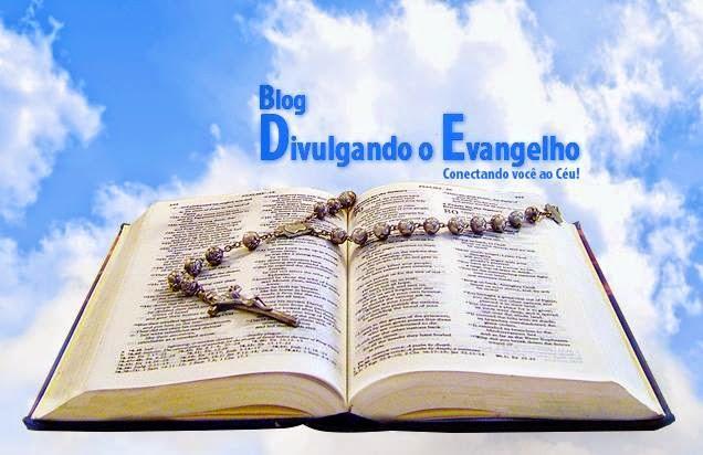 BLOG DIVULGANDO O EVANGELHO