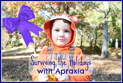 surviving the holidays with Apraxia of speech