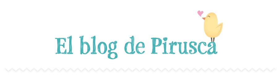 El Blog de Pirusca