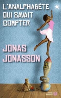 L'analphabete qui savait compter - Jonas Jonasson