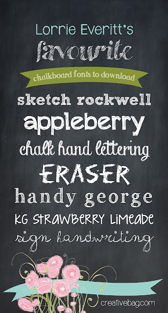 Creative Bag's blogger Lorrie Everitt shares her favourite chalkboard fonts to download for free