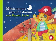 Minicuentos para ir a dormir con Ramón León