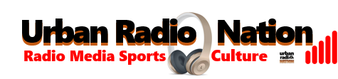 Urban Radio Nation | R&B Hip Hop Radio + TV Media News Black America Radio