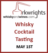 Arkwrights Whisky Cocktail Tasting