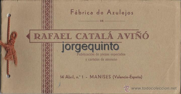31.10.16 FÁBRICA ANTIGUA DE AZULEJOS DE MANISES: RAFAEL CATALÁ AVIÑÓ