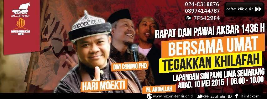 RPA SEMARANG | 081575212460 | RAPAT DAN PAWAI AKBAR | HTI JATENG | SIMPANG LIMA SEMARANG | 10 Mei | jam 6-10 pagi | hizbut tahrir indonesia