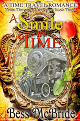 A Smile in Time (Book Three of the Train Through Time series)