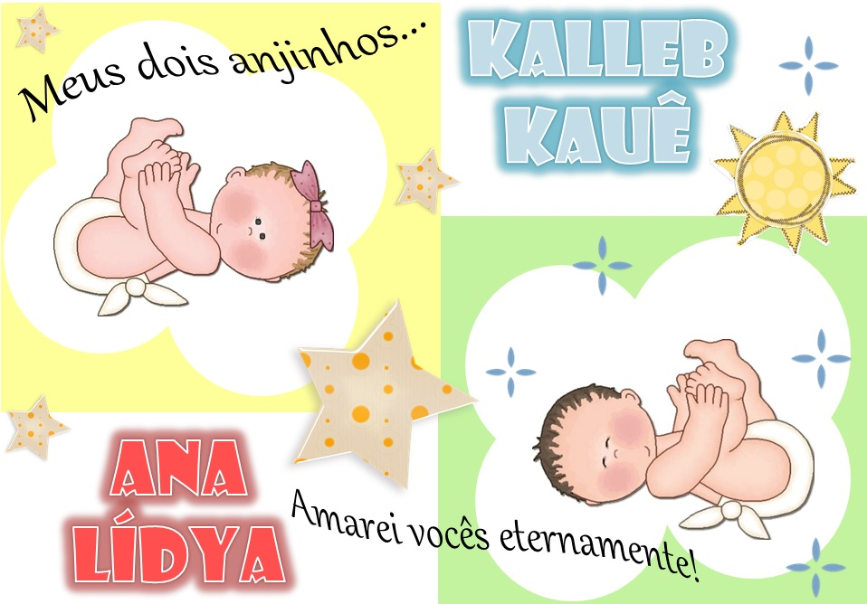 Ana Lídya & Kalleb Kauê meus anjos..