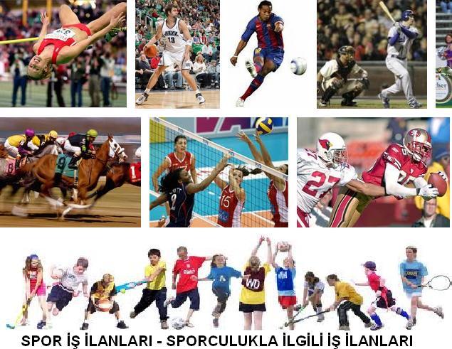 spor is ilanlari - sporculukla ilgili iş ilanları spor ve sporculuk