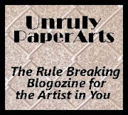 Unruly Paper Arts blogzine