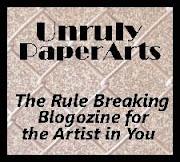 Unruly Paper Arts blogzine