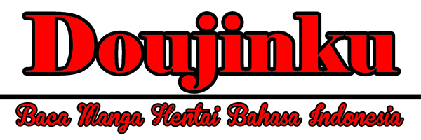 Doujinku | Baca dan Download Manga Hentai Bahasa Indonesia