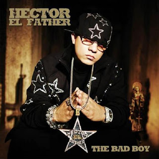 [Imagen: Hector%2BEl%2BFather%2B-%2BThe%2BBad%2BBoy.jpg]