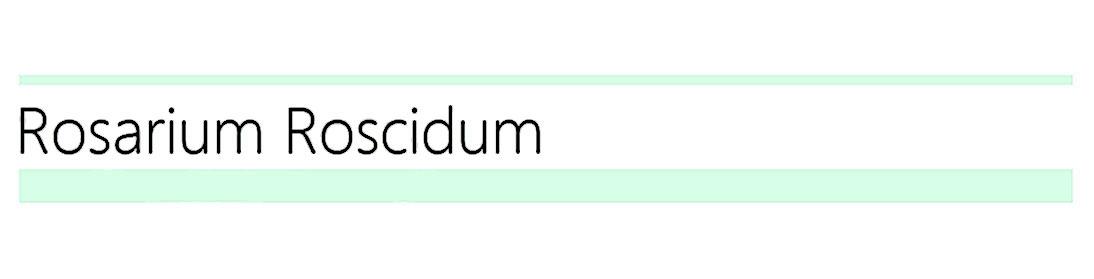 Rosarium Roscidum