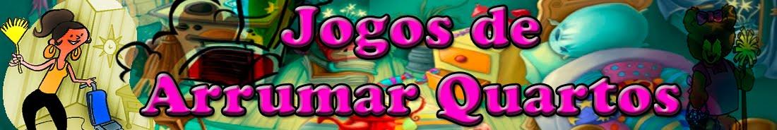 JOGOS DE ARRUMAR QUARTOS