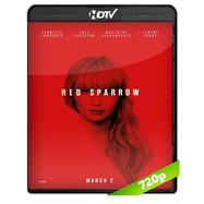 Operación Red Sparrow (2018) HC HDRip 720p Audio Dual Latino-Ingles