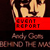 Andy Gotts Behind The Mask exhibition