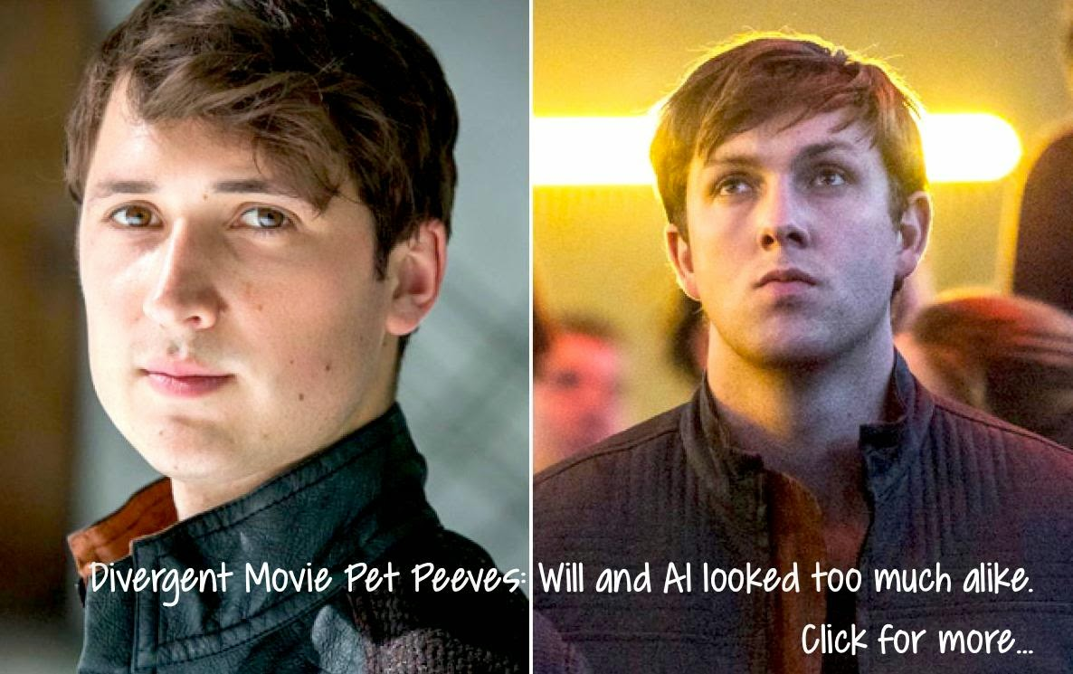 Divergent Movie Pet Peeves: I can't tell Will and Al apart!