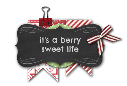 ♥ it's a berry sweet life ♥