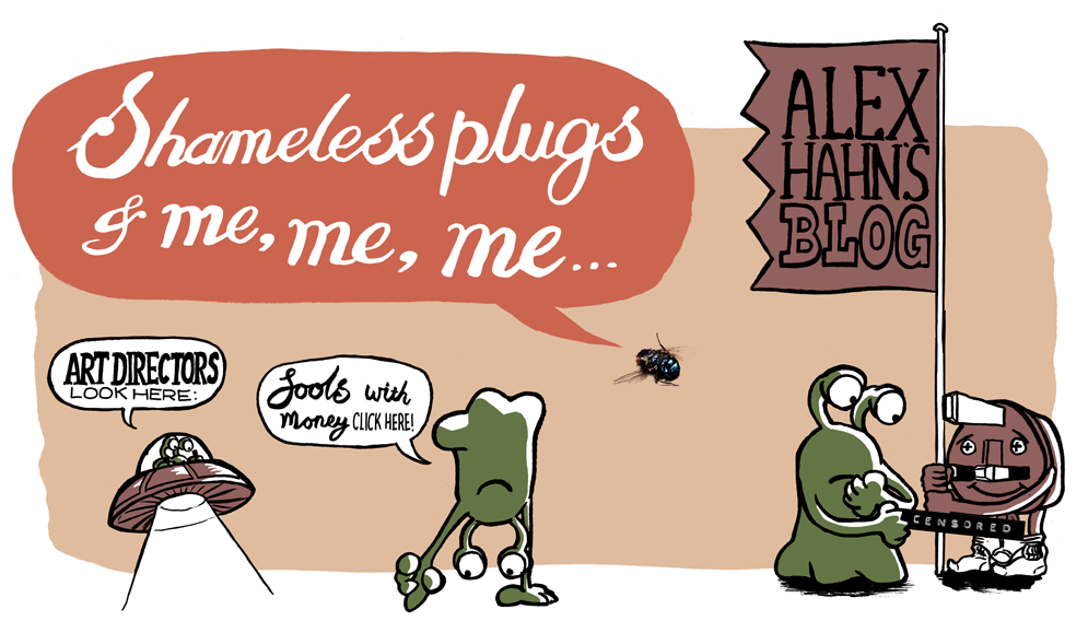 Shameless Plugs & me, Me, ME! -Alex Hahn's Blog