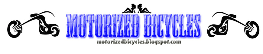 The New Motorized Bicycles, Electric Bicycles, Parts and Accessories