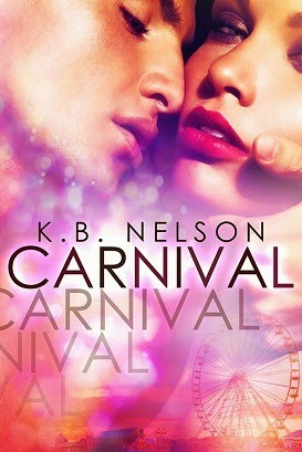 http://www.amazon.com/Carnival-K-B-Nelson-ebook/dp/B00LICD9ZM/ref=sr_1_1?s=digital-text&ie=UTF8&qid=1405289685&sr=1-1&keywords=carnival+nelson