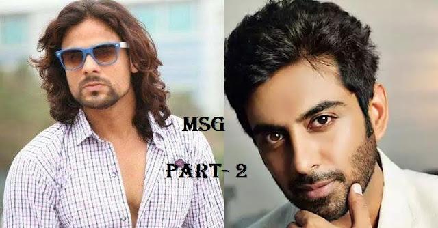 MSG Part-2 Sequel |Entry TvStars Rohit Khurana and Arpit Ranka