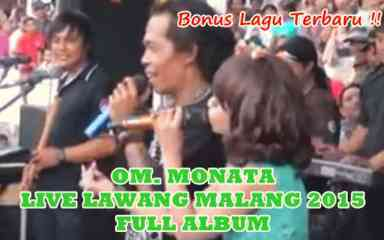 Download Monata terbaru 2015 live Lawang Malang Full Album