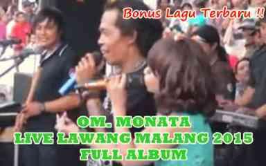 Download Monata terbaru 2015 live Lawang Malang Full Album
