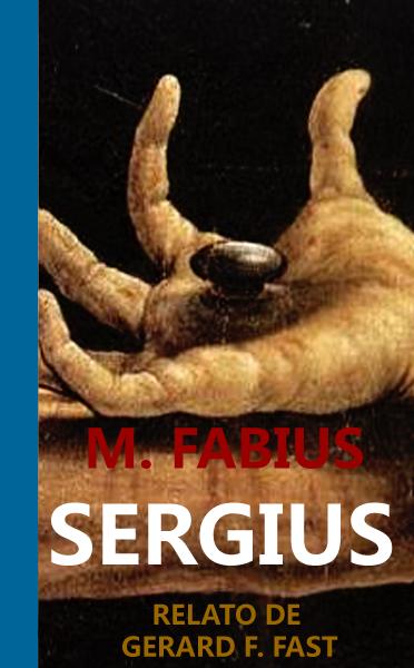 M. FABIUS SERGIUS